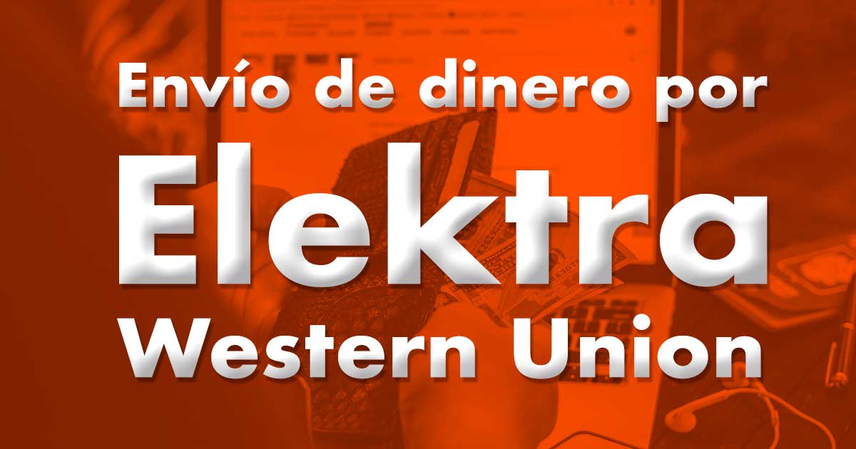 Elektra Sending Money By Western Union